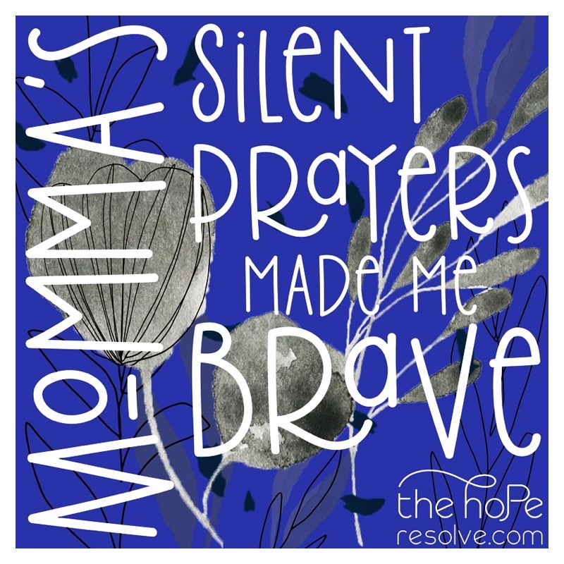 Momma's Silent Prayers by The Hope Resolve